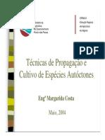 Técnicas de Propagação e Cultivo de Espécies Autóctones