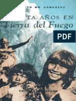 Agostini 30años en Tierra Del Fuego Capitulo Los Fueguino