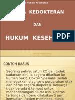 K - 1 Pengantar Etika dan Hukum Kesehatan.ppt