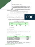 4.0 Estudio de Poblacion, Demanda y Oferta