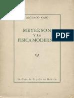 Meyerson y La Física Moderna de Antonio Caso