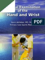Hand and Wrist Exam