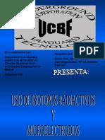 Uso de Isotopos Radioactivos y Microelectrodos en La Microbiologia