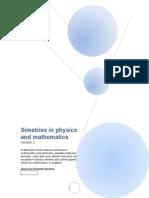 Simetries in Physics and Mathematics