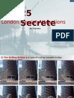 25 Secret Tourist Attractions in London