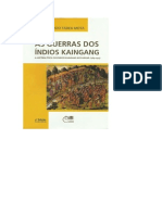 As Guerras Dos Índios Kaingang - The Wars Of Kaingang Indians