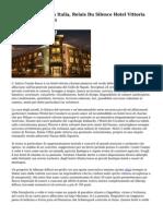 Hotel Di Fascino In Italia, Relais Du Silence Hotel Vittoria Charme, Prestigiosi
