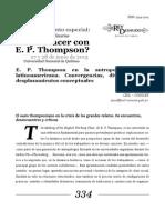 """""""¿Qué hacer con Thompson? E. P. Thompson en la antropología social latinoamericana. Convergencias, divergencias y desplazamientos conceptuales"""""""