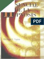 Yapko Michael D - Lo Esencial de La Hipnosis