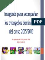 Evangelios del Curso 2015-2016 en imagenes