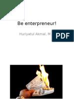 Be Enterpreneur!