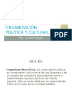 Organización Política y Cultural