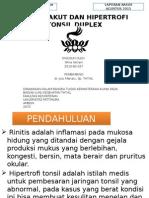 Rinitis Akut Dan Hipertrofi Tonsil Duplex