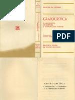 Grafocritica -El Documento, La Escritura y Su Proyección Forense-felix Del Val Latierro