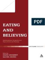 David Grumett, Rachel Muers - Eating and Believing_ Interdisciplinary Perspectives on Vegetarianism and Theology -T&T Clark Int'l (2008)