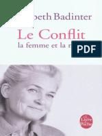 Badinter,Elisabeth - Le Conflit - La Femme Et La Mere