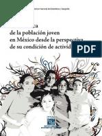 Panorámica de la población joven en México desde la perspectiva de su condición de actividad 2013.