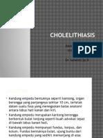 CHOLELITHIASIS.pptx