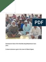 Development VIsion of Traditional Fisherfolk along Bhadreshwar Coast