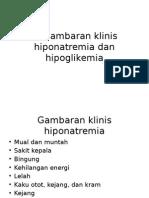 Gambaran Klinis Hiponatremia Dan Hipoglikemia