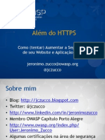 Além do HTTPS.