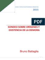 La etapa de la Demora. Bruno Battaglia
