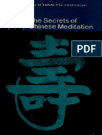 The Secrets of Chinese Meditation Self Cultivation by Mind