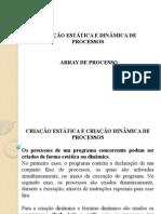 Criação Estática e Dinâmica de Processos
