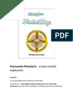 Evacuación Planetaria - Explicación, Se Pospone Evento.