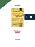 Rodolfo Walsh -Variaciones en Rojo
