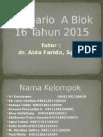 Skenario a Blok 16 Tahun 2015