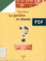 MOORE, K. La Gestión Del Museo