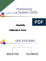 Global Positioning Satellite System (GPS)