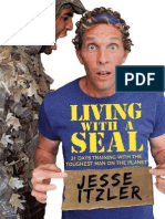 Living With a Seal by Jesse Itzler