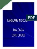 Language in Society - Diglossia