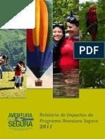 Relatório de Impactos do Programa Aventura Segura 2011