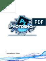Manual de Diseño Básico de Photoshop Básico. Alejandra Riveiro