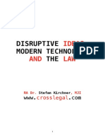 Disruptive Ideas, Modern Technology and the Law