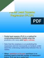 Partial Least Squares Regression (PLSR)
