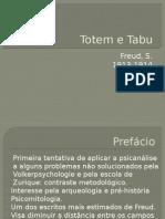 Totem e Tabu Apresentação