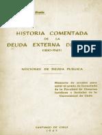 Historia Comentada de La Deuda Externa de Chile (1810-1945) Nociones de La Deuda Pública