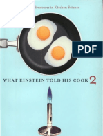 What Einstein Told His Cook 2 - The Sequel Further Adventures in Kitchen Science