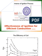 Performance of Ignition Process