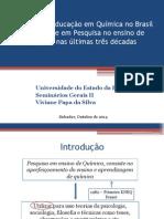 Avanços Na Educação Em Química No Brasil Com