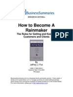 Become a Rainmaker. the Rules for Getting and Keeping Customers and Clients