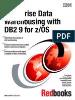 Enterprise Data Warehousing With DB2 9 for ZOS