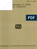 Recommended SI Units for Textiles SP11, 1973