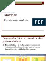 Materiais - Propriedades das substâncias