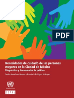 Necesidades y Cuidado de Las Personas Mayores en La Ciudad de México. Diagnóstico y Lineamientos de Política
