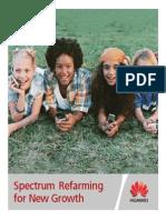 Spectrum Refarming for New Growth